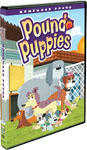 *Pound Puppies: Homeward Pound* - animation DVD / kids and family DVD / television series DVD review